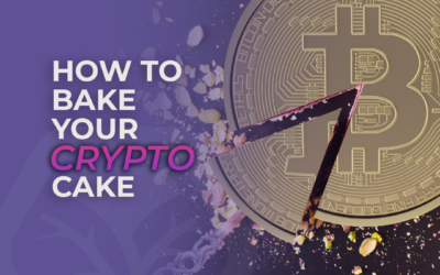 How to bake your Crypto cake